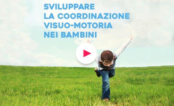 sviluppare la coordinazione visuomotoria nei bambini